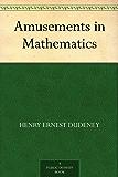 Amusements in Mathematics (English Edition)