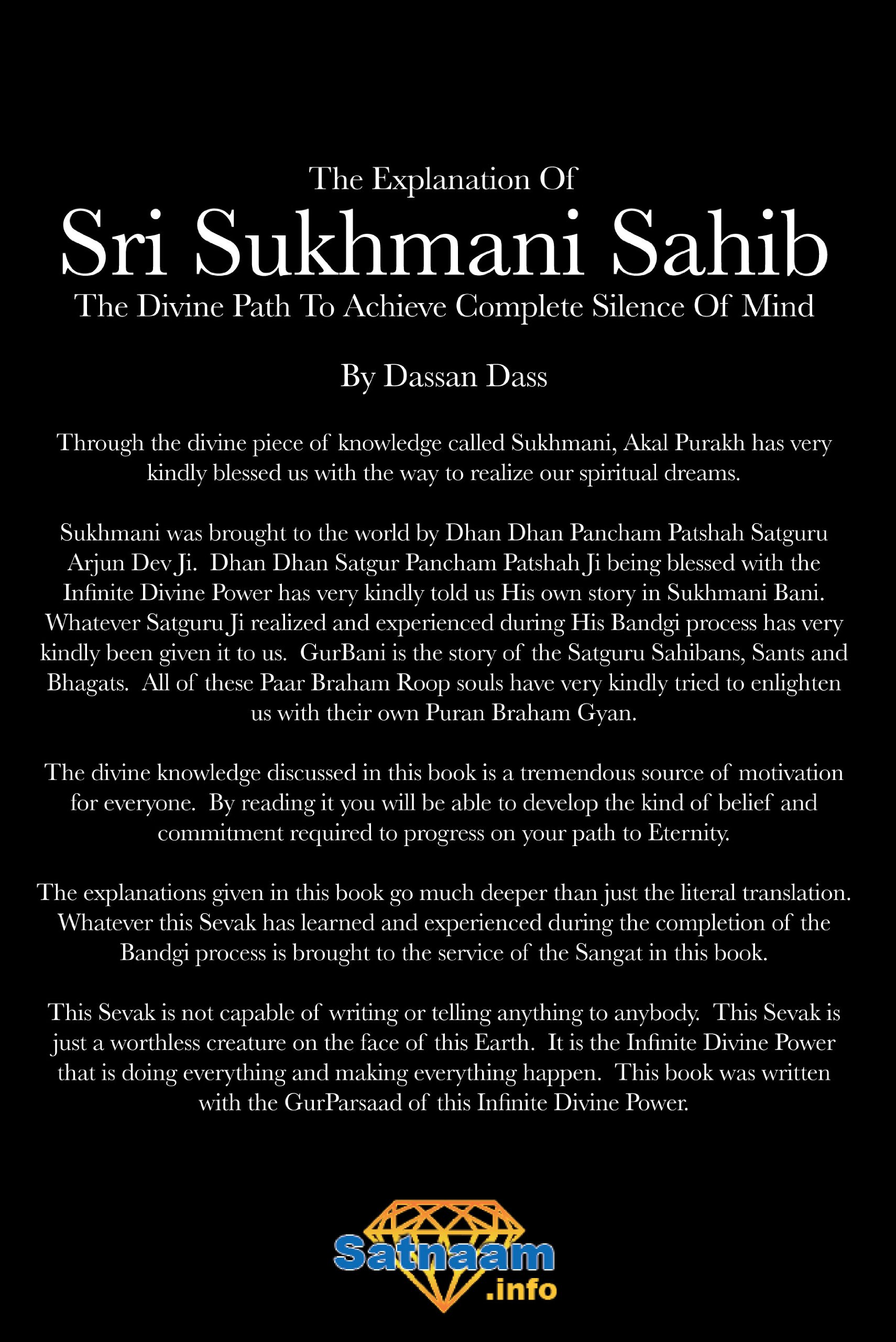 Sukhmani Sahib – Sukhmani sahib is the name given to the set of hymns divided into 24 sections which appear in the sri guru granth sahib on ang 262 each section which is ca.