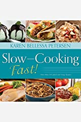 Slow-Cooking Fast! Spiral-bound