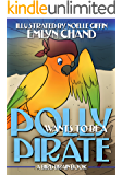 Polly Wants to be a Pirate (Bird Brain Books Book 11)