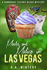 Masks and Malice in Las Vegas: A Humorous Tiffany Black Mystery (Tiffany Black Mysteries Book 23) Kindle Edition