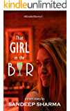 That Girl in the Bar: a short story