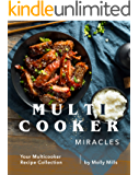 Multicooker Miracles: Your Multicooker Recipe Collection