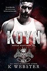 Koyn (Royal Bastards MC) Kindle Edition