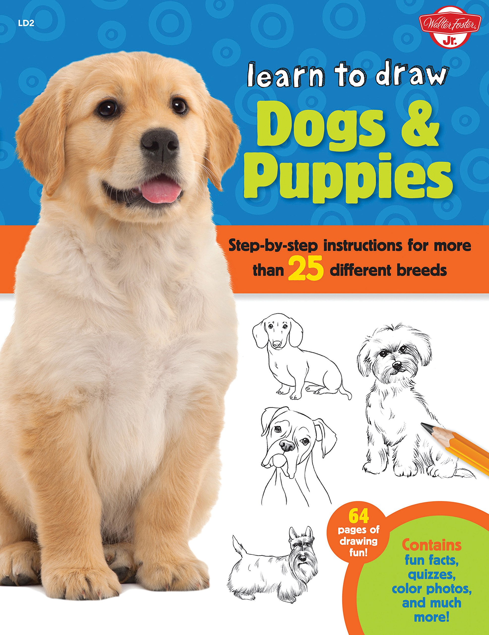 Download Learn to Draw Dogs & Puppies: Step-by-step instructions for more than 25 different breeds pdf epub