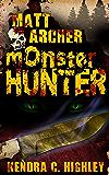 Matt Archer: Monster Hunter (Matt Archer #1)