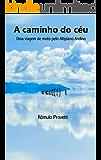 A caminho do céu: Uma viagem de moto pelo Altiplano Andino
