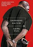 Gorilla blues (Piccola biblioteca oscar Vol. 349)