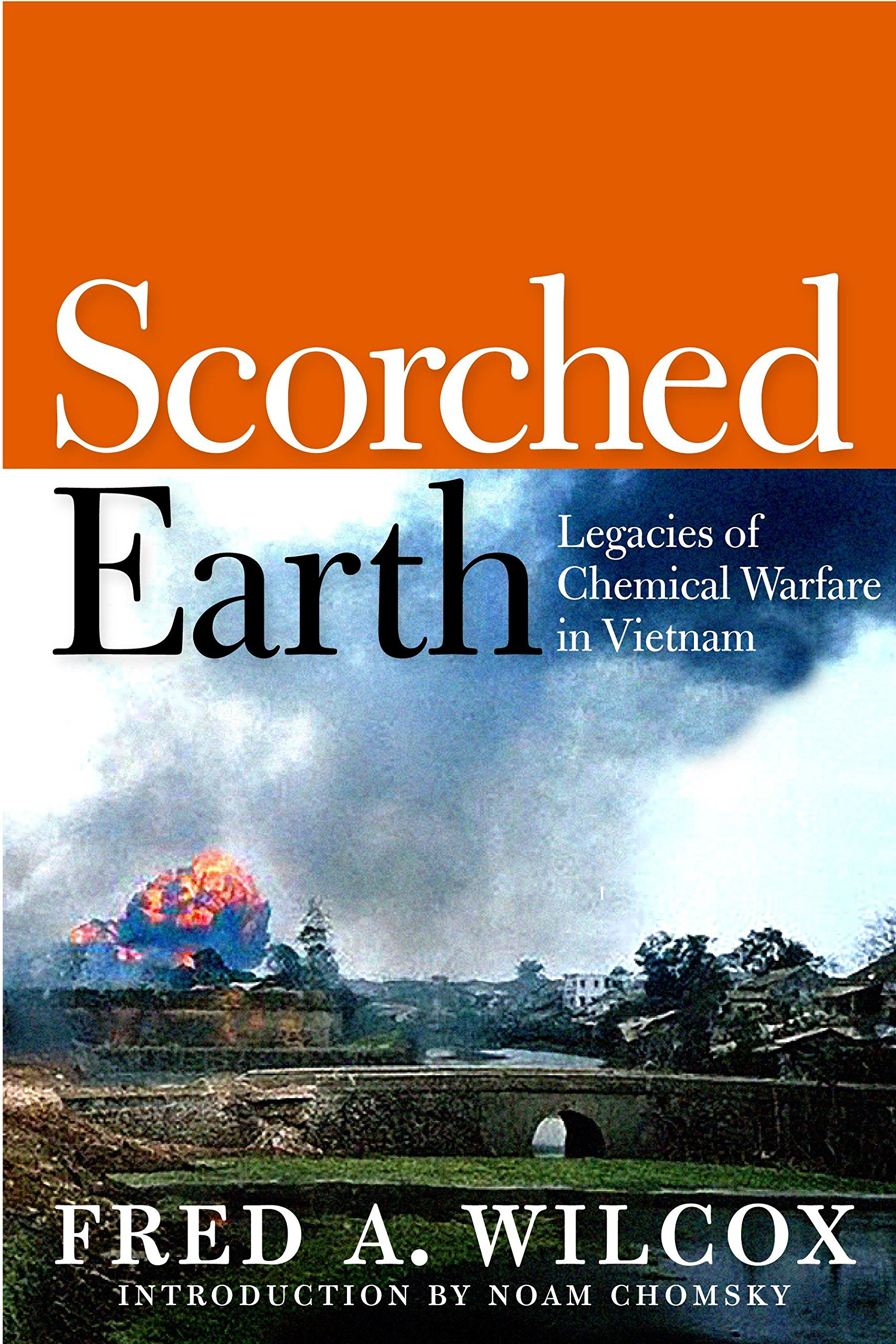 Scorched Earth: Legacies of Chemical Warfare in Vietnam pdf