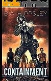 Containment: A Zombie Novel
