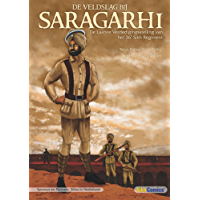 DE VELDSLAG BIJ SARAGARHI - De Laatste Verdedigingsstelling van het 36e Sikh Regiment (Sikh Comics)