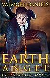Earth Angel (Fallen Angels - Book 3)