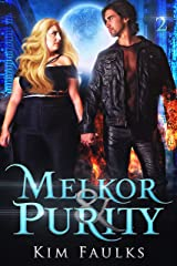 Melkor & Purity: Book Two Kindle Edition