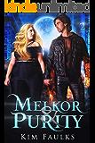 Melkor & Purity: Book Two