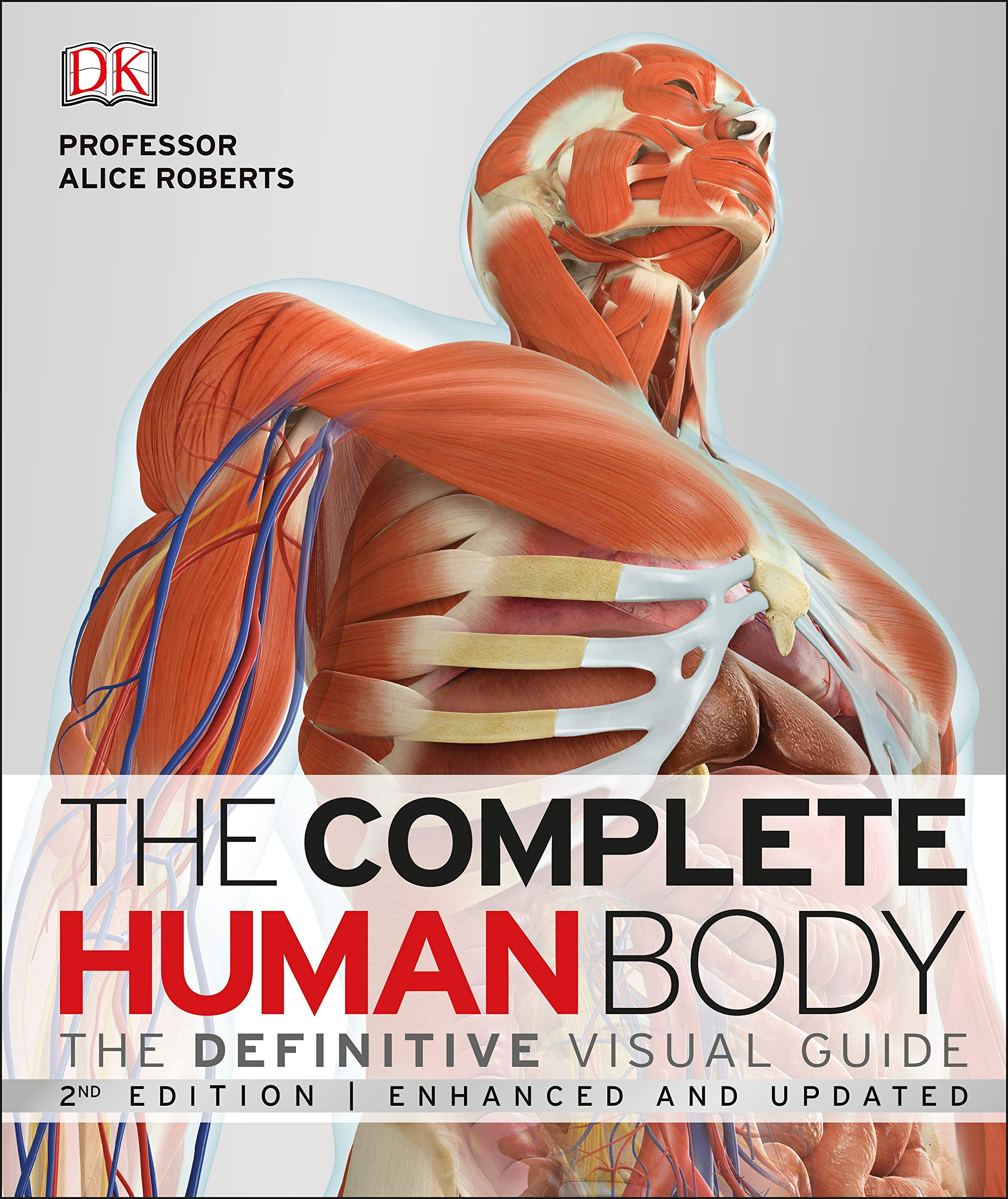 The Complete Human Body The Definitive Visual Guide Amazon