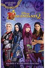 Descendants 2:  Junior Novel (Descendants Junior Novel) Kindle Edition