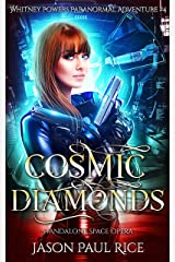 Cosmic Diamonds (Whitney Powers Paranormal Adventures Book 4) Kindle Edition