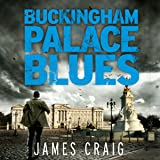 Buckingham Palace Blues: Inspector Carlyle, Novel 3
