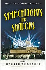 Searchlights and Shadows: A Novel of Golden-Era Hollywood (Hollywood's Garden of Allah Novels Book 4) Kindle Edition