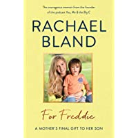 For Freddie: A Mother's Final Gift to Her Son