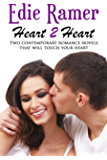 Heart 2 Heart: Two Contemporary Romance Novels that will Touch Your Heart