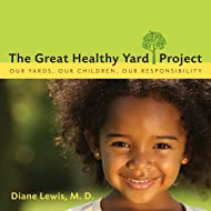 The Great Healthy Yard Project