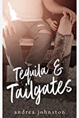 Tequila & Tailgates Kindle Edition