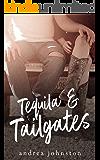 Tequila & Tailgates