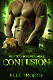Confusion: Shifters Forever More (Shifters Forever Worlds Book 37)