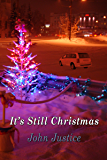It's Still Christmas