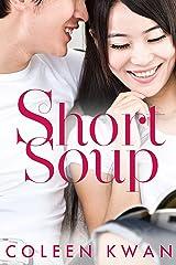 Short Soup Kindle Edition