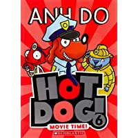 Hotdog! #6: Movie Time!