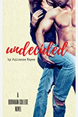 Undecided (Burnham College Book 1) Kindle Edition