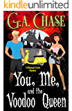 You, Me, and the Voodoo Queen (Malveaux Curse Mystery Book 2)