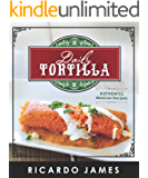 Daily Tortilla: Authentic Mexican Recipes