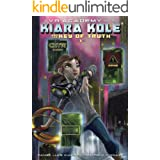 Kiara Kole And The Key Of Truth (VR Academy Book 1)