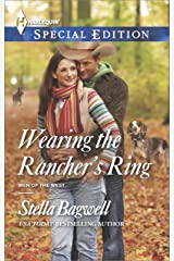 Wearing the Rancher's Ring (Men of the West Book 30) Kindle Edition