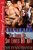 The American Soldier Collection 8: She Loves Me, She Loves Me Not [The American Soldier Collection 8] (Siren Publishing…
