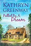 Pulled by a Dream (The Matthews Brothers Trilogy Book 1) (English Edition)