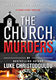 The Church Murders: A stand-alone thriller with a killer twist (Re-edited 2019) (Greek Island Mysteries Book 2)