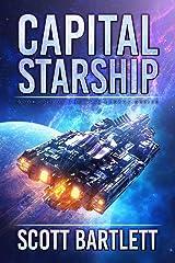 Capital Starship (Ixan Legacy Book 1) Kindle Edition