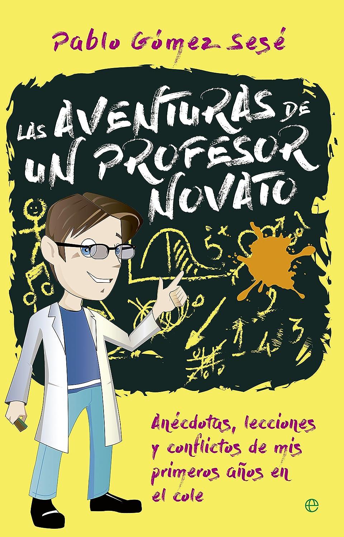 Las aventuras de un profesor novato (Fuera de colección) eBook ...