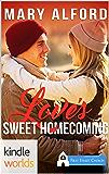 First Street Church Romances: Love's Sweet Homecoming (Kindle Worlds Novella)