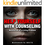 HELP YOURSELF with counseling: Resolution of a Living Problem