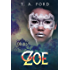 Zoe: The Nobleman and his Forbidden Love