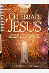 Celebrate Jesus (Discover What Makes Him Attractive to so Many People) (50 Day Spiritual Adventure) Sheet music