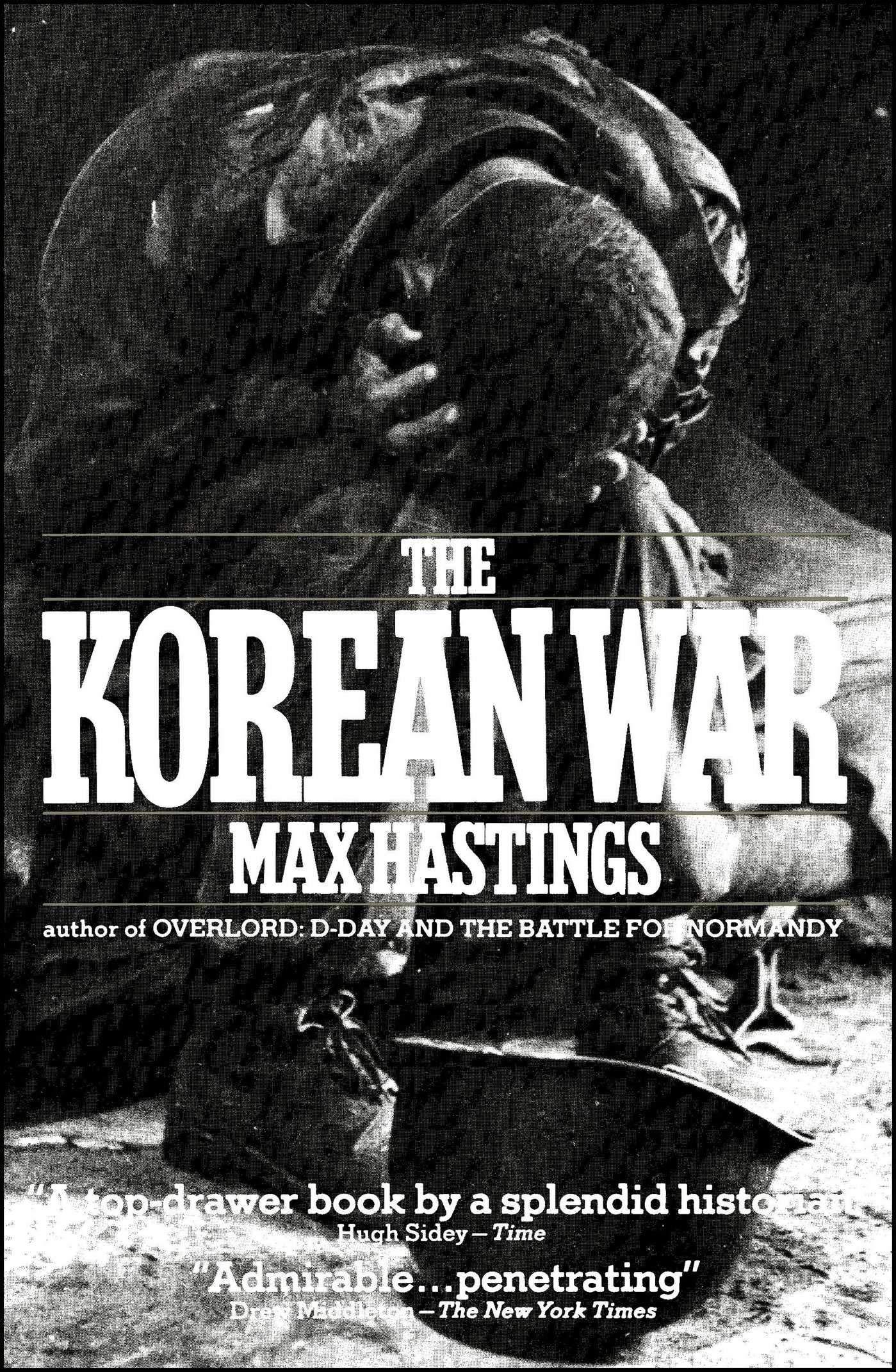The Korean War: Hastings, Max: 9780671668341: Amazon.com: Books