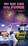 Oh Say Can You Fudge (A Candy-coated Mystery Book 3)