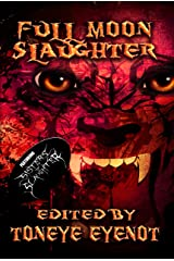 Full Moon Slaughter Kindle Edition