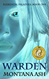 Warden (Elemental Paladins Book 1) (English Edition)
